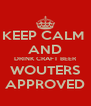 KEEP CALM  AND DRINK CRAFT BEER WOUTERS APPROVED - Personalised Poster A4 size