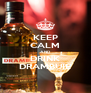 KEEP CALM AND DRINK DRAMBUIE - Personalised Poster A4 size