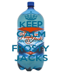 KEEP CALM AND DRINK FROSTY JACKS - Personalised Poster A4 size