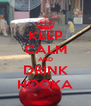 KEEP CALM AND DRINK HOOKA - Personalised Poster A4 size