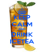 KEEP CALM AND DRINK ICETEA - Personalised Poster A4 size