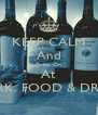 KEEP CALM And Drink On At CORK. FOOD & DRINK - Personalised Poster A4 size