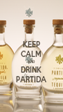 KEEP CALM AND DRINK PARTIDA - Personalised Poster A4 size