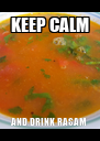 KEEP CALM AND DRINK RASAM - Personalised Poster A4 size