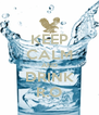 KEEP CALM AND DRINK R.O - Personalised Poster A4 size