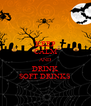 KEEP CALM AND DRINK SOFT DRINKS - Personalised Poster A4 size