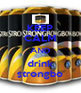 KEEP CALM AND drink strongbo - Personalised Poster A4 size