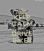 KEEP CALM AND DRIVE BIKES - Personalised Poster A4 size