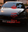 KEEP CALM and Drive VALENTINO  - Personalised Poster A4 size