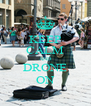 KEEP CALM AND DRONE ON - Personalised Poster A4 size