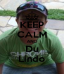 KEEP CALM AND Du Lindo - Personalised Poster A4 size