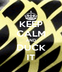 KEEP CALM AND DUCK IT - Personalised Poster A4 size