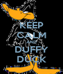KEEP CALM AND DUFFY DUCK - Personalised Poster A4 size