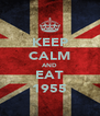 KEEP CALM AND EAT 1955 - Personalised Poster A4 size