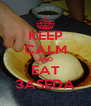 KEEP CALM AND EAT 3ASEDA - Personalised Poster A4 size