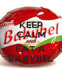 KEEP CALM AND EAT A BABYBEL - Personalised Poster A4 size