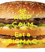 KEEP CALM AND Eat a BIGMAC - Personalised Poster A4 size