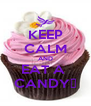 KEEP CALM AND EAT A  CANDY♥ - Personalised Poster A4 size