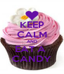 KEEP CALM AND EAT A  CANDY - Personalised Poster A4 size