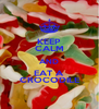 KEEP CALM AND EAT A CROCODILE - Personalised Poster A4 size