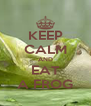 KEEP CALM AND EAT A FROG - Personalised Poster A4 size