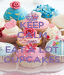 KEEP CALM AND EAT A LOT CUPCAKES - Personalised Poster A4 size