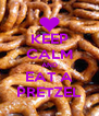 KEEP CALM AND EAT A PRETZEL - Personalised Poster A4 size