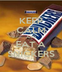 KEEP CALM AND EAT A SNICKERS - Personalised Poster A4 size