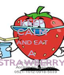 KEEP CALM AND EAT A STRAWBERRY - Personalised Poster A4 size