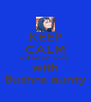 KEEP CALM and eat aam ahcar  with Bushra aunty - Personalised Poster A4 size