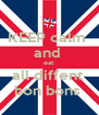 KEEP calm  and  eat  all diffent  bon bons  - Personalised Poster A4 size