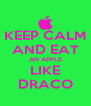 KEEP CALM AND EAT AN APPLE LIKE DRACO - Personalised Poster A4 size