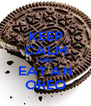 KEEP CALM AND EAT AN OREO - Personalised Poster A4 size