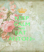 KEEP CALM AND EAT  ANTON~ - Personalised Poster A4 size