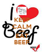 KEEP CALM AND EAT BEEF - Personalised Poster A4 size
