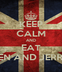 KEEP CALM AND EAT BEN AND JERRY - Personalised Poster A4 size
