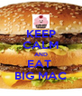 KEEP CALM AND EAT  BIG MAC - Personalised Poster A4 size