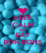 KEEP CALM AND EAT BON BONS - Personalised Poster A4 size