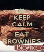 KEEP CALM AND EAT BROWNIE'S - Personalised Poster A4 size