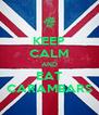 KEEP CALM AND EAT CARAMBARS - Personalised Poster A4 size