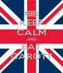 KEEP CALM AND EAT CAROTT - Personalised Poster A4 size