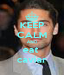 KEEP CALM AND eat  caviar - Personalised Poster A4 size