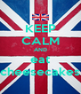 KEEP CALM AND eat cheesecakes - Personalised Poster A4 size