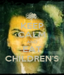 KEEP CALM AND EAT CHILDREN'S - Personalised Poster A4 size
