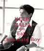 KEEP CALM AND Eat  chocolate Boy - Personalised Poster A4 size