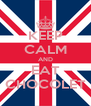 KEEP CALM AND EAT CHOCOLET - Personalised Poster A4 size