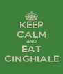 KEEP CALM AND EAT CINGHIALE - Personalised Poster A4 size