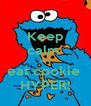 Keep calm  and eat cookie  HYPER! - Personalised Poster A4 size