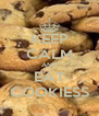 KEEP CALM AND EAT COOKIESS - Personalised Poster A4 size