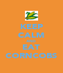 KEEP CALM AND EAT CORNCOBS - Personalised Poster A4 size